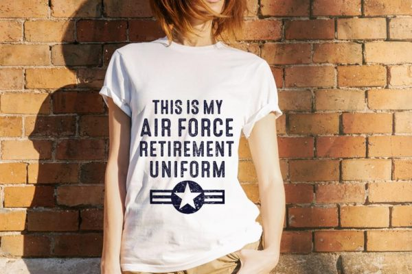 This Is My Air Force Retirement Uniform hoodie