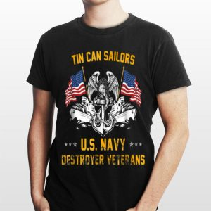 Tin Can Sailors, Us Navy Destroyer Veterans shirt