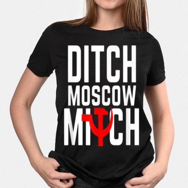 Anti Trump Russia s Ditch Moscow Mitch Traitor shirt