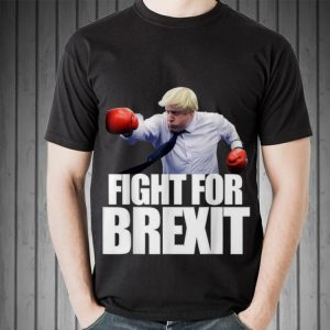 Awesome Boris Johnson Fight For Brexit shirt 1