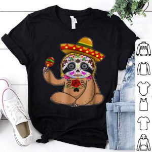 Awesome Cinco De Mayo Sloth Halloween Mexican Day Of Dead shirt