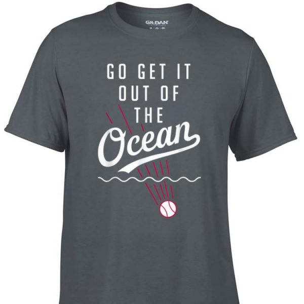 Awesome Go Get It Out Of The Ocean Baseball shirt