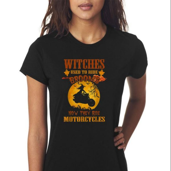 Awesome Halloween Witches Used to Ride Brooms now They Ride Motorcycles shirt