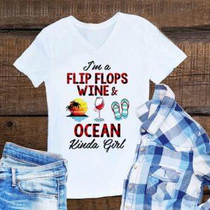 Awesome I'm A Flip Flops Wine And Ocean Kinda Girl shirt