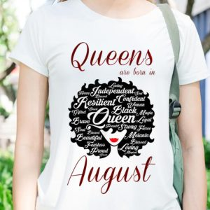 Awesome Trend Queens Are Born In August shirt 2