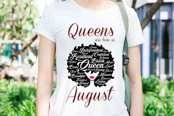 Awesome Trend Queens Are Born In August shirt
