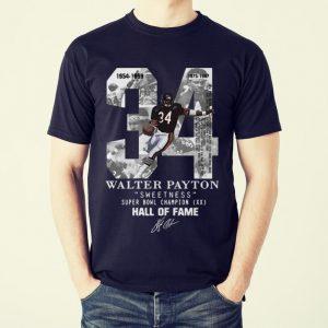 Funny 34 Walter Payton Sweetness Super Bowl Champion Hall Of Fame Signature shirt