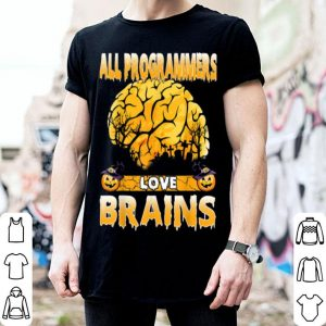 Funny All Programmer Love Brains Halloween Costume Funny Gift shirt