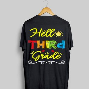 Hello Third Grade Back to School Teacher Student shirt