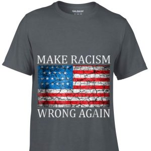 Make Racism Wrong Again American Flag sweater