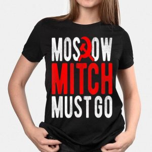 Moscow Mitch Must Go Mitch McConnell Russia Traitor Meme shirt