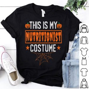 Top This Is My Nutrionist Costume Funny Halloween shirt