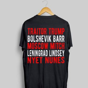 Traitor Trump Moscow Mitch Leningrad Lindsey Russian Rand shirt
