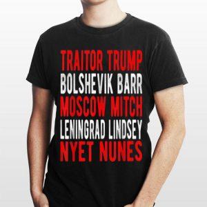 Traitor Trump Moscow Mitch Leningrad Lindsey Russian Rand shirt