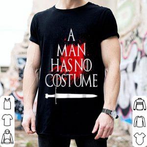 Awesome Mens A Man Has No Costume Halloween Sword shirt