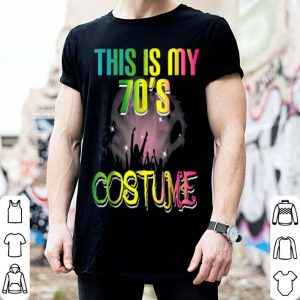 Nice This Is My 70s Costume Halloween 1970s Gifts shirt