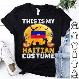 Nice This Is My Haitian Flag Costume Halloween Haiti shirt