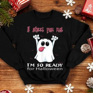 Official I Sheet You Not I'm So Ready For Halloween Wine shirt