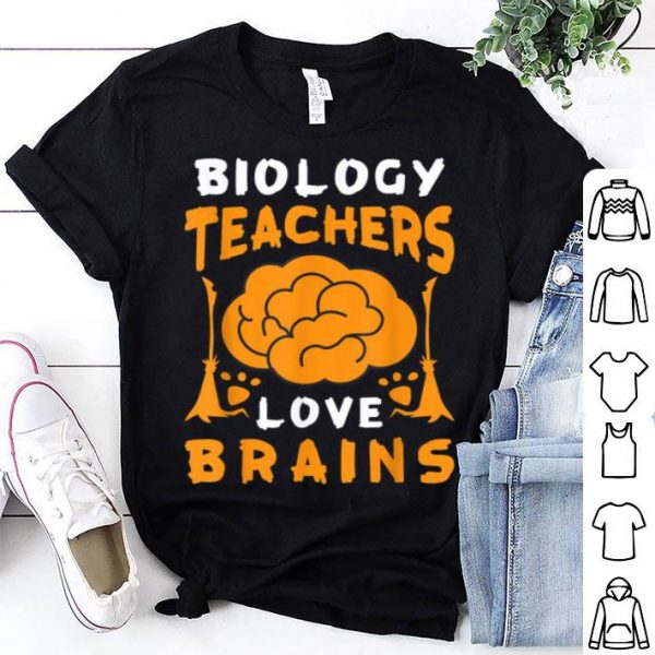 Top Biology Teachers Love Brains Funny Halloween School Gift shirt