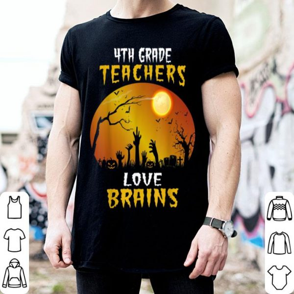 Beautiful 4th Grade Teacher Love Brains Funny Halloween shirt