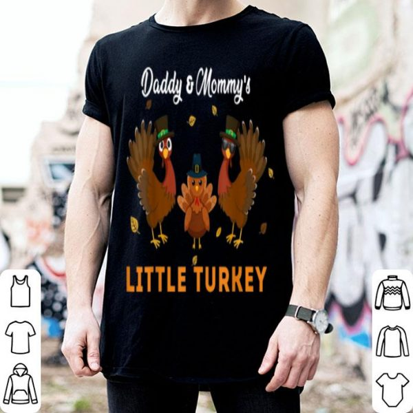 Beautiful Daddy & Mommy's Little Turkey Thanksgiving Family shirt