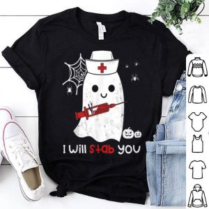 Beautiful Nurse ghost I will stab you funny Halloween Gift shirt