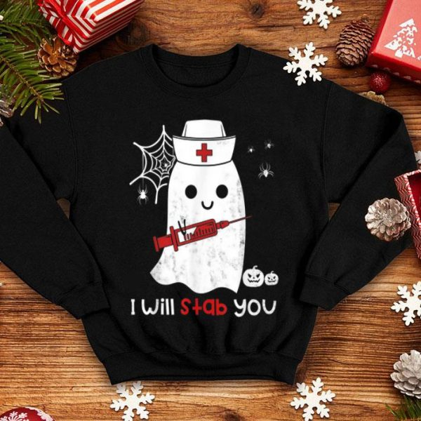 Beautiful Nurse ghost I will stab you funny Halloween Gift shirt