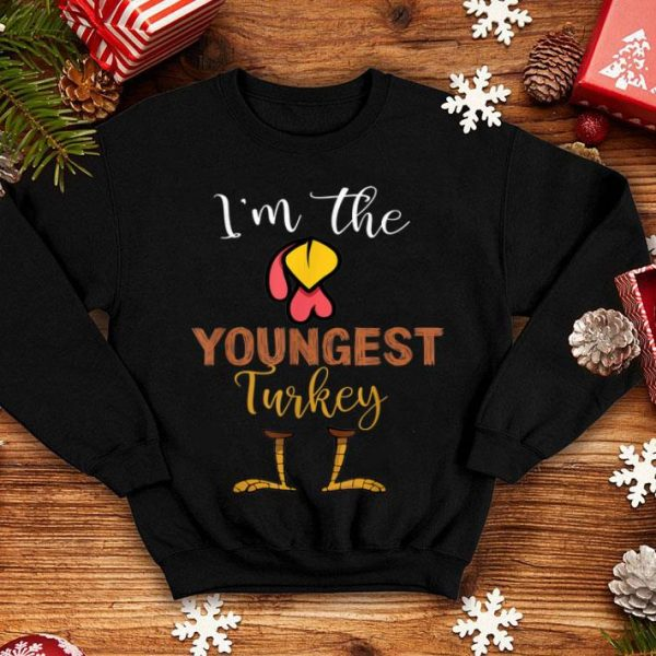 Beautiful i'm the Youngest Turkey Thanksgiving Youngest shirt