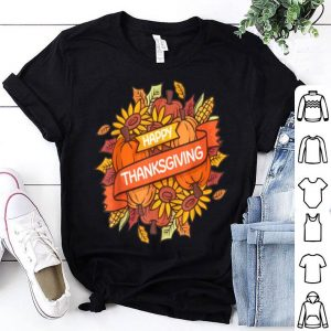 Nice Happy Thanksgiving Turkey Day Gift shirt