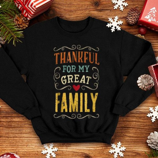 Official Thanksgiving Vintage Thankful for my great Family shirt