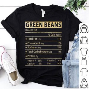 Original Funny Green Beans Nutrition Facts Thanksgiving Matching shirt
