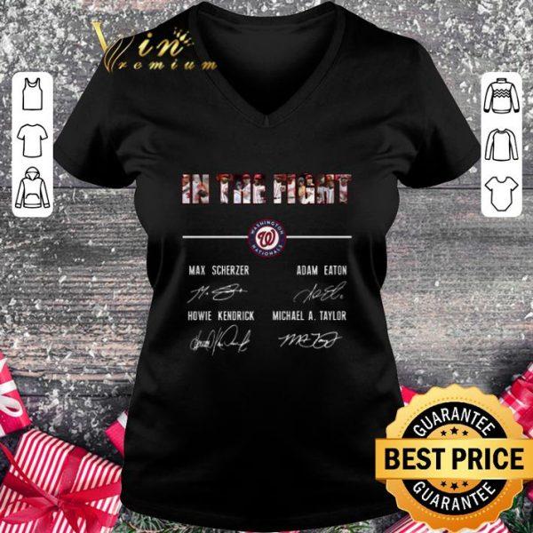 Original In the fight Washington Nationals Signatures shirt