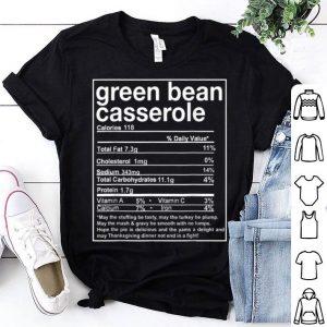 Pretty Thanksgiving Green Bean Casserole Nutritional Facts shirt