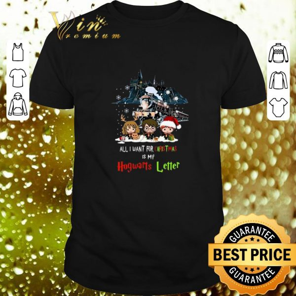 Awesome Harry Potter All I want for Christmas is my Hogwarts Letter shirt