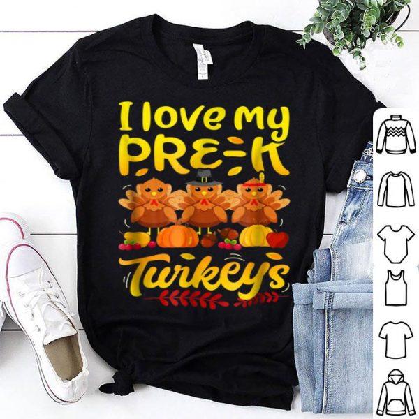 Awesome Thanksgiving for boys women I Love My Pre-K Turkeys shirt