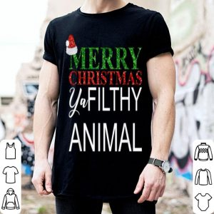 Beautiful Merry Christmas Ya Filthy Animals shirt