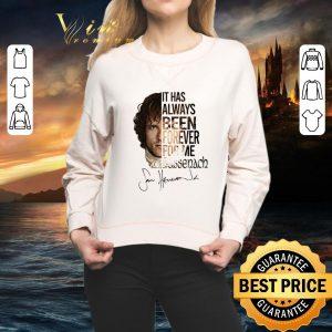 Best Outlander Jamie Fraser It has always been forever for me Sassenach shirt 1