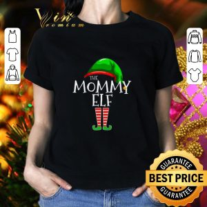 Best The Mommy Elf Family Christmas shirt
