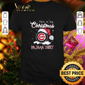 Best This Is My Christmas Chicago Cubs Pajama Christmas shirt