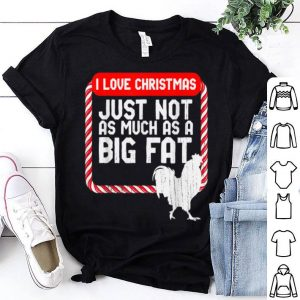 Original Funny I Love Christmas but not as much as Big Cocks Rooster sweater