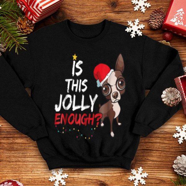 Original Is This Jolly Enough Chihuahua Dog Christmas Gifts shirt