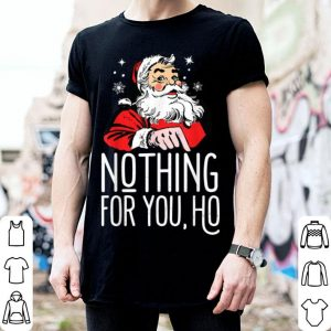 Original Nothing For You Ho! Dirty Santa Offensive Christmas sweater