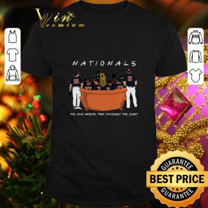 Pretty Friends Washington Nationals the one where they finished the fight shirt