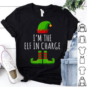 Pretty I'm The Elf in Charge Matching Family Group Gift Christmas shirt