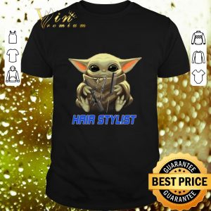 Awesome Baby Yoda hug Hair Stylist Star Wars Mandalorian shirt