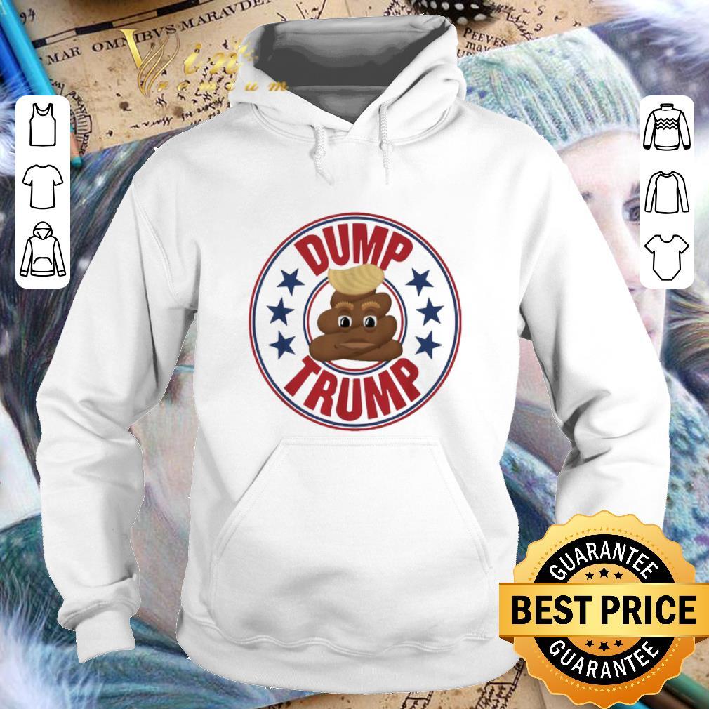 Awesome Dump Trump shit shirt 4 - Awesome Dump Trump shit shirt