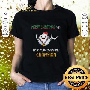 Awesome Merry Christmas dad from your swimming champion shirt