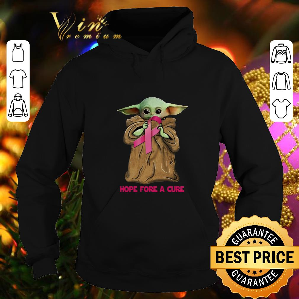 Best Baby Yoda hope fore a cure Breast Cancer shirt 4 - Best Baby Yoda hope fore a cure Breast Cancer shirt