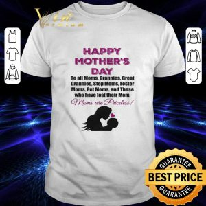 Cheap Happy mother's day to all moms grannies great grannies shirt