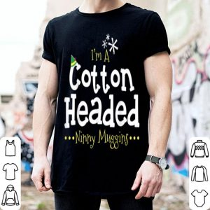 Ninny Muggins! Cotton Headed Funny Christmas Elf sweater
